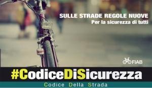 COMUNICATO STAMPA: #codicedisicurezza: al via la campagna di sensibilizzazione promossa da FIAB